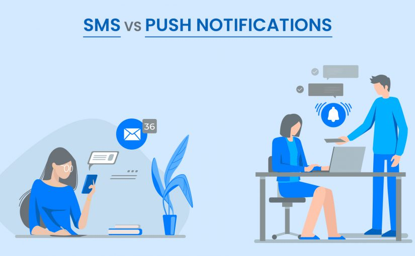 Push vs SMS: Which is better?