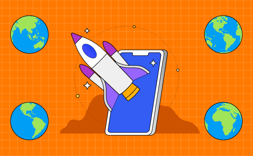 How to launch your app globally